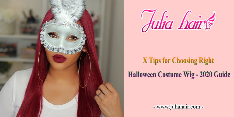 X-Tips-for-Choosing-the-right-Halloween-Costume-Wig---2020-Guide