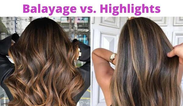 balayage vs highlights