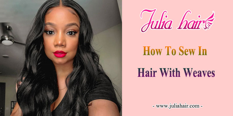 How-To-Sew-In-Hair-With-Weaves