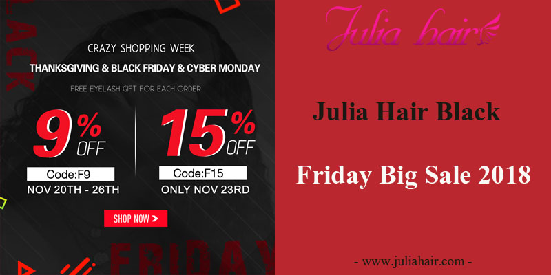 Julia Hair Black Friday Big Sale 2018