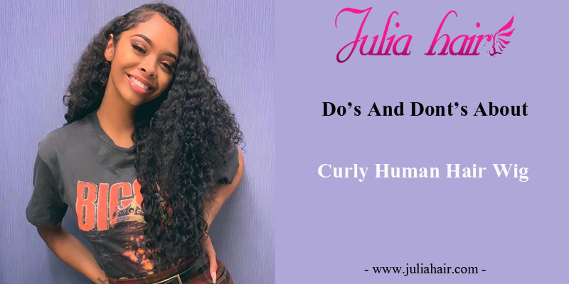 Do's And Dont's About Curly Hair Wigs