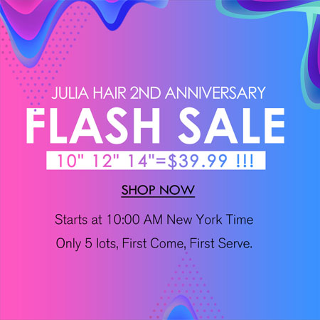 julia hair flash sale