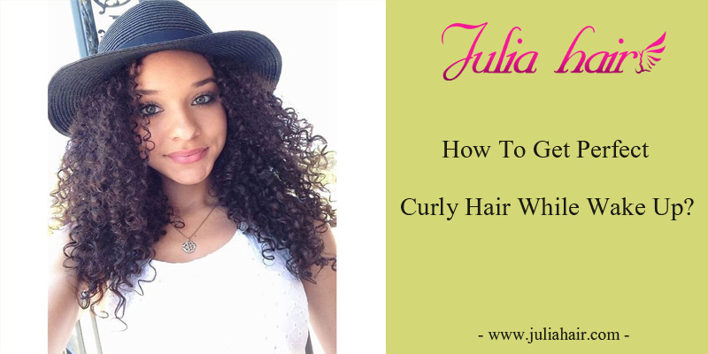 How To Get Perfect Curly Hair While Wake Up?