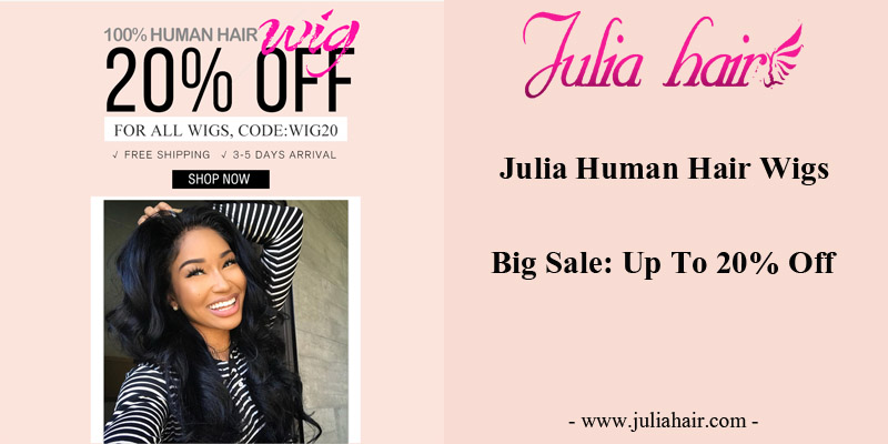 Julia Human Hair Wigs Big Sale: Up To 20% Off