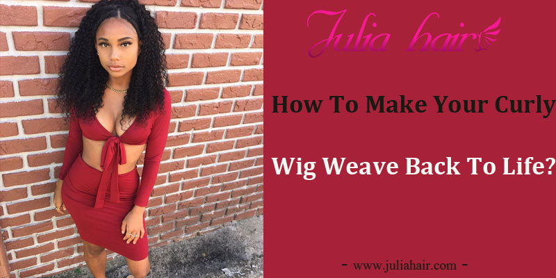 How To Make Your Curly Wig Weave Back To Life