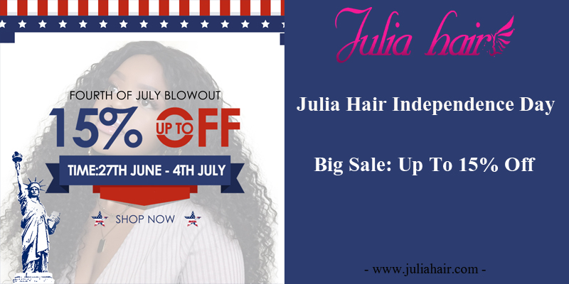 Julia Hair Independence Day Big Sale: Up To 10% Off