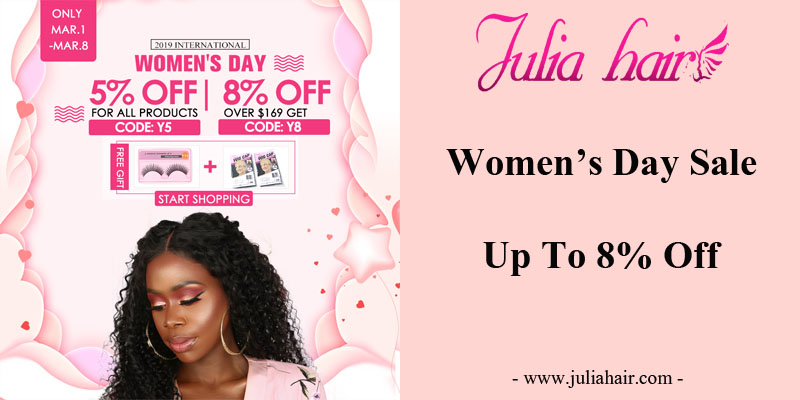 Women'sDayJulia Hair Sale: Up To 8% Off