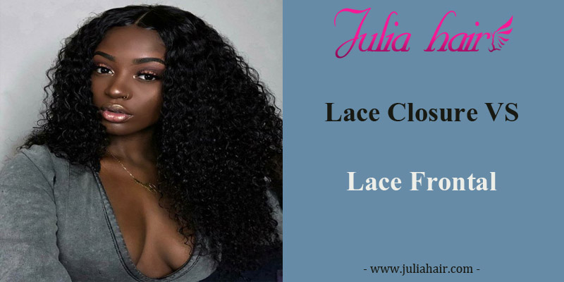 Lace Closure VS Lace Frontal, What's The Difference?