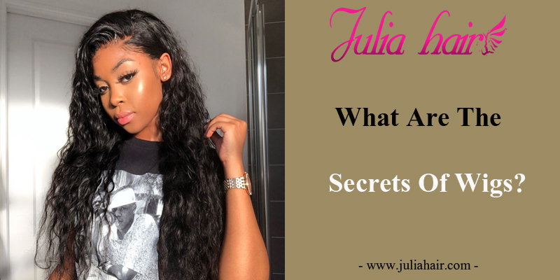 What Are The Secrets Of Wigs?