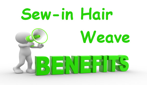 sew-in-weave-benefits