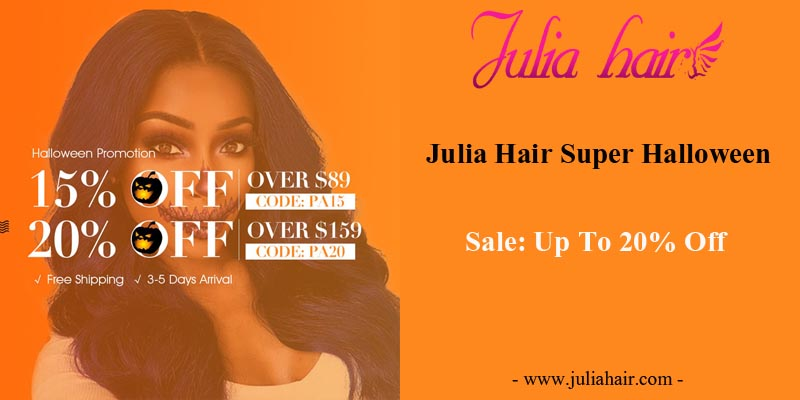 Julia Hair Super Halloween Sale: Up To 20% Off