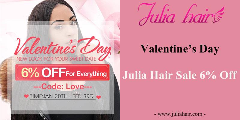 Valentine's Day Julia Hair Sale 6% Off