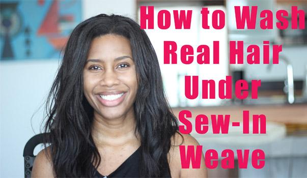 wash hair under sew-in weave