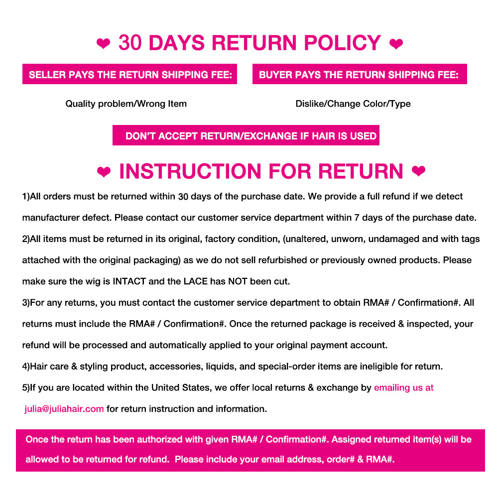 Julia Hair Return policy& Inspection